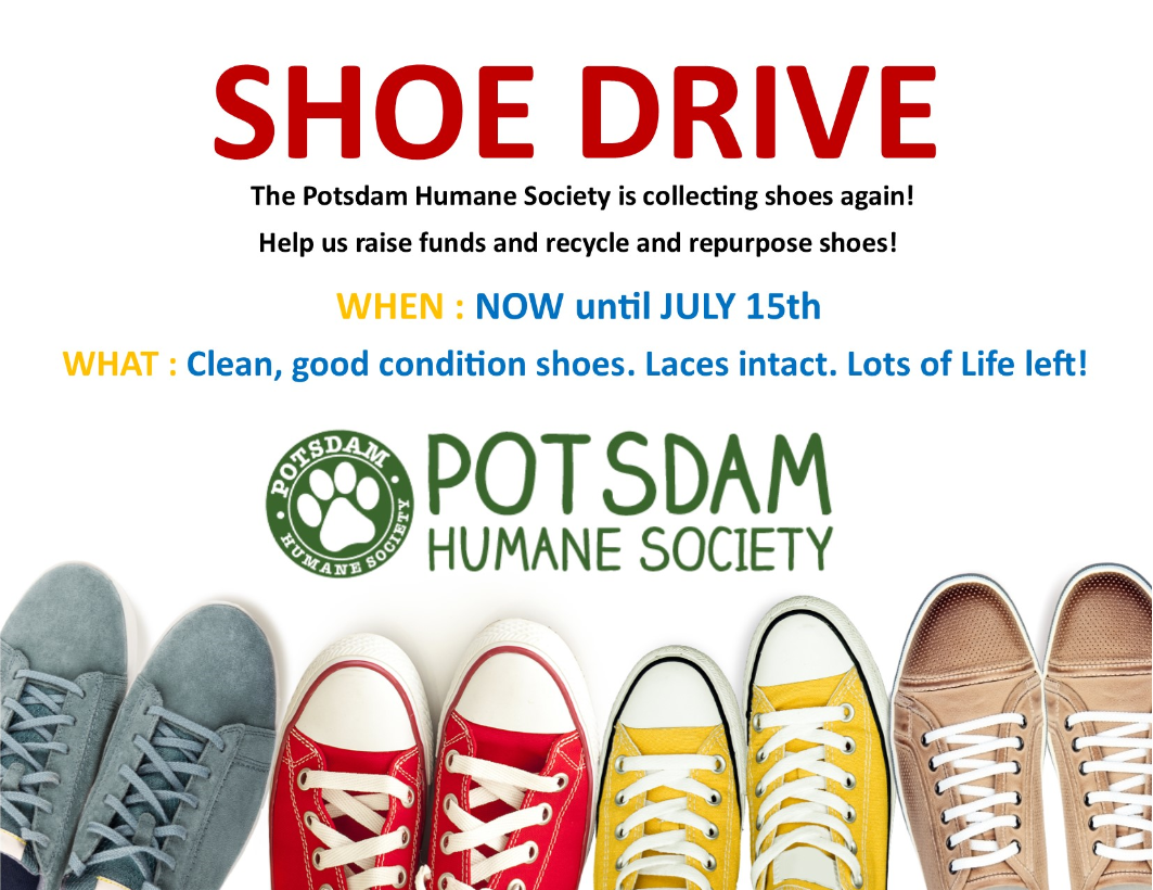 <a href='http://potsdamhumanesociety.org/wp/?p=8353'>Annual Shoe Drive - Donate Your Shoes Today! </a>