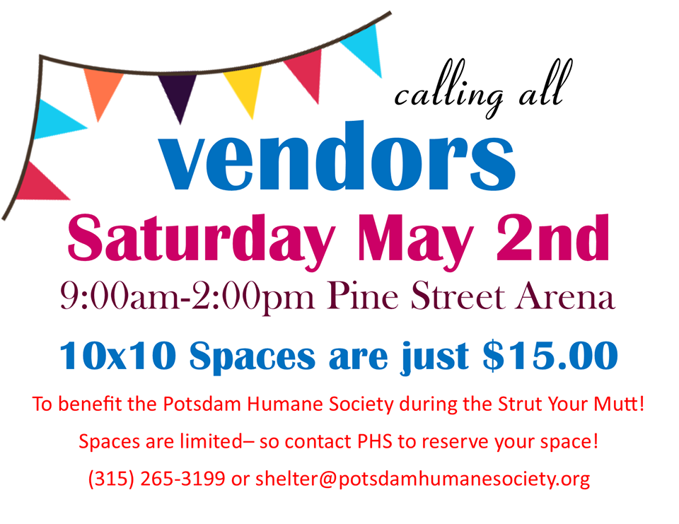 <a href='http://potsdamhumanesociety.org/wp/?p=9331'>Vendors Now Accepted! </a>