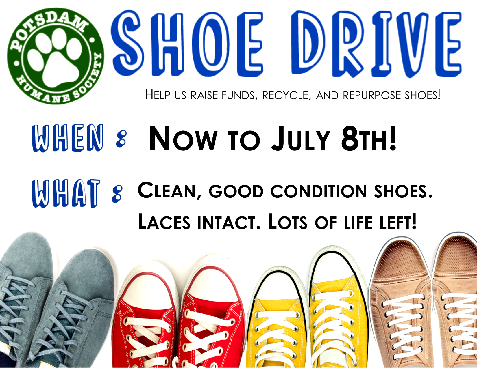 <a href='http://potsdamhumanesociety.org/wp/?p=11511'>Shoe Drive Through July 8th</a>
